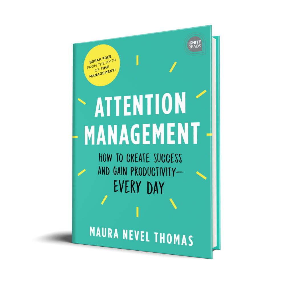 New Attention Management book by Maura Thomas coming September 2019